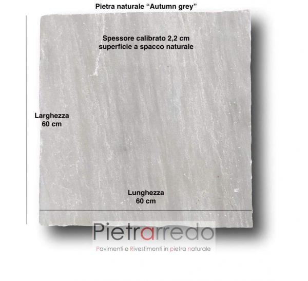 piastrella lastra per paviumenti in pietra arenaria kandla grey autumn grigio a spacco calibrato prezzo costi 60x60cm pietrarredo